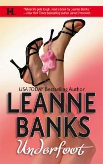 Underfoot - Leanne Banks
