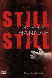 Still, Still - Sophie Hannah