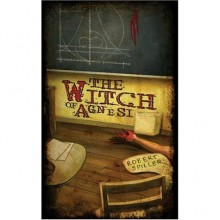 The Witch of Agnesi (Bonnie Pinkwater Mystery, #1) - Robert Spiller