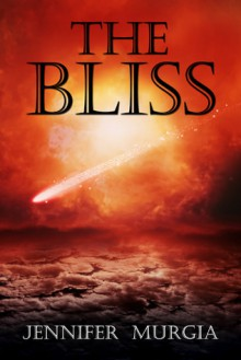 The Bliss (Angel Star Prequel) - Jennifer Murgia