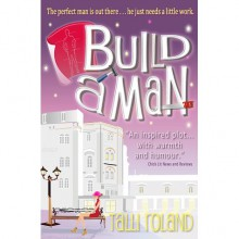 Build A Man - Talli Roland