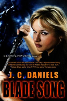 Blade Song (Colbana Files) - J.C. Daniels