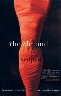 The Almond - Nedjma,C. Jane Hunter