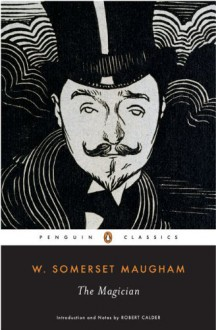 The Magician - Robert Calder, W. Somerset Maugham