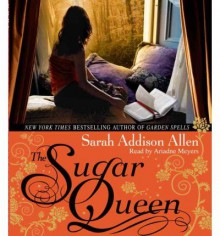 The Sugar Queen (Audio) - Sarah Addison Allen, Karen White
