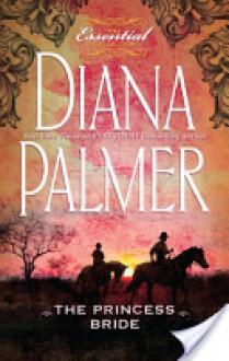 Princess Bride - Diana Palmer
