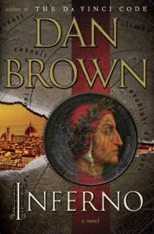 Inferno: A Novel (Robert Langdon) - Dan Brown