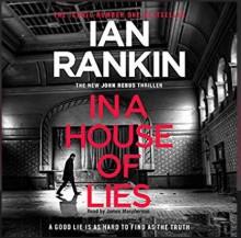 In a House of Lies - Ian Rankin, James McPherson