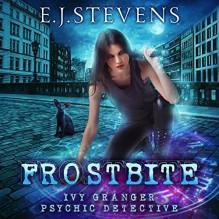 Frostbite - E. J. Stevens