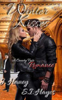 Winter Kisses - S.B. Hayes,J. Haney