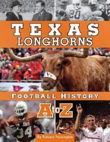 Texas Longhorns Football History A to Z - Richard Pennington