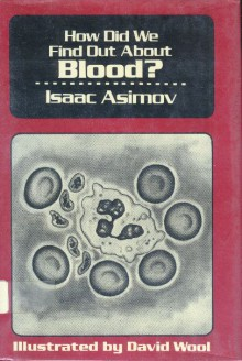 How Did We Find Out about Blood? - Isaac Asimov, David Wool