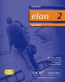 Elan 2: Pour Ocr A2 Students' Book - Rachel Sauvain