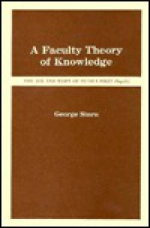 A Faculty Theory of Knowledge: Hume's First Enquiry - George Stern