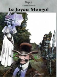 Le Joyau Mongol - Sergio Toppi