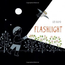 Flashlight - Lizi Boyd