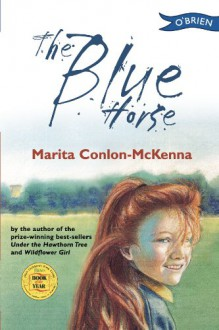 The Blue Horse - Marita Conlon-McKenna, Donald Teskey
