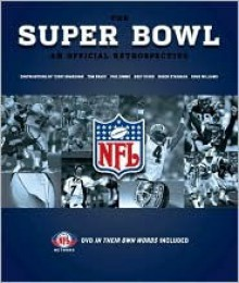 The Super Bowl - Mark Vancil, Craig Ellenport, Rare Air Media Staff