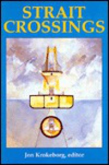 Strait Crossings 1990 - Krokeborg Jon, Krokeborg Jon