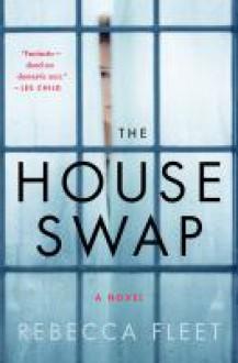 The House Swap - Fleet, Rebecca