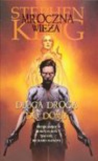 Mroczna wieża. Długa droga do domu - Stephen King, Peter David, Furth Robin