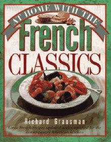 At Home with the French Classics - Richard Grausman