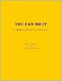 You Can Do It: A PR Manual for Librarians - Rita Kohn