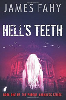 Hell's Teeth - James Fahy