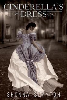 Cinderella's Dress - Shonna Slayton