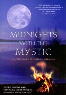 Midnights with the Mystic: A Little Guide to Freedom and Bliss (Audio) - Cheryl Simone, Jaggi Vasudev