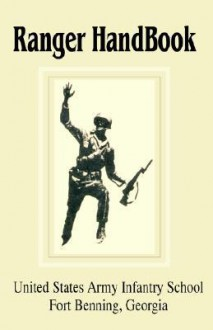 Ranger Handbook - United States Infantry School
