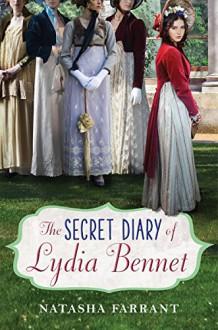 The Secret Diary of Lydia Bennet - Natasha Farrant
