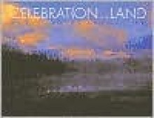 Celebration of the Land: Last Sanctuaries - James Lawerence