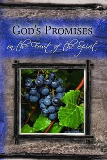 God's Promises on Fruit of the Spirit - Livingstone Corporation