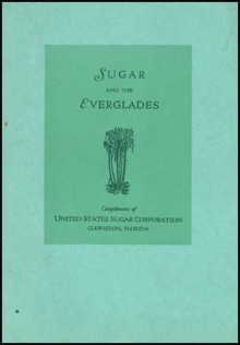 Sugar and the Everglades - United States Sugar Corporation