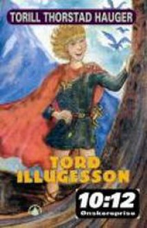 Tord Illugesson - Torill Thorstad Hauger
