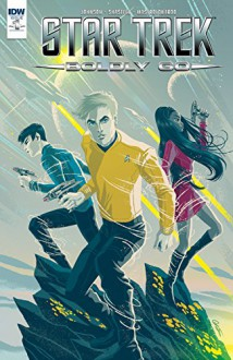 Star Trek: Boldly Go #1 - Mike Johnson,Tony Shasteen,George Caltsoldas