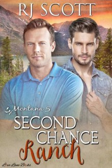 Second Chance Ranch - RJ Scott