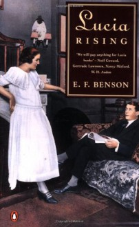 Lucia Rising - E.F. Benson