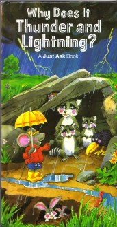 Why Does It Thunder and Lightning? (A Just Ask Book) - Chris Arvetis;Carole Palmer