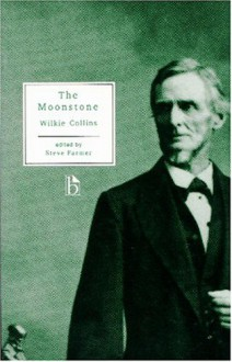 The Moonstone (Broadview literary texts) - Wilkie Collins