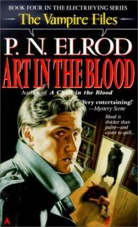 Art in the Blood - P.N. Elrod