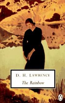 The Rainbow: Cambridge Lawrence Edition - D.H. Lawrence, Mark Kinkead-Weekes, Anne Fernihough