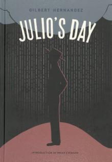 Julio's Day - Gilbert Hernández