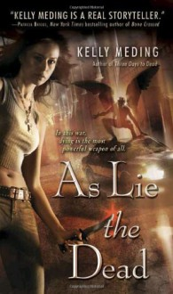 As Lie the Dead - Kelly Meding
