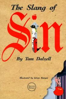 The Slang of Sin - Tom Dalzell, Istvan Banyai