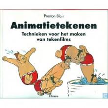 Animatietekenen: Technieken voor het maken van tekenfilms - Preston Blair, Nico Brinkman