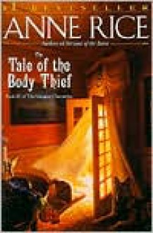 The Tale of the Body Thief (Vampire Chronicles Series #4) -