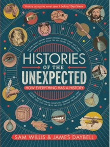 Histories of the Unexpected - James Daybell, Sam Willis