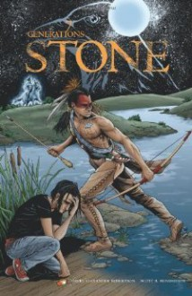 Stone (7 Generations, #1) - David Alexander Robertson, Scott B. Henderson